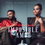 Natti Natasha Ft. Maluma – Imposible Amor (Video Oficial)